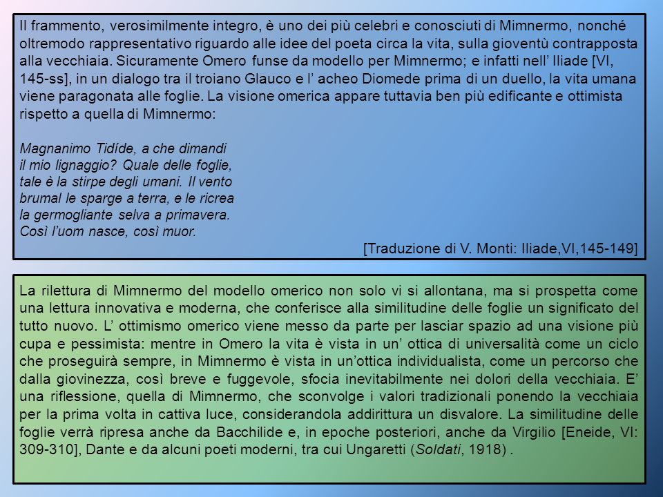 [Traduzione di V. Monti: Iliade,VI,145-149]